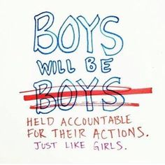 boys will be held accountable - Google Search