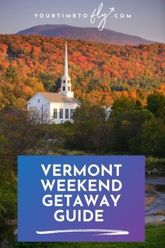 Maple Sugar, New England Travel, Mountain States, Green Mountain, Romantic Getaways, Covered Bridges, Weekend Getaways, Waterfalls, Vermont