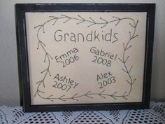 Hey, I found this really awesome Etsy listing at https://www.etsy.com/listing/152070180/grandkids-framed-primitive-stitchery