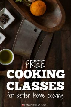 Where to find FREE cooking classes locally and online, to become a better home cook