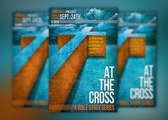At The Cross Bible Study Church Flyer Template - Here is a subtle sky/clouds look with a 3D Cross… Let this memorable church flyer template make your