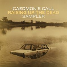 "Download ""Caedmon's Call - Raising Up The Dead (Sampler)"" for free http://free-christian-music-downloads.com/caedmons-call-raising-up-the-dead-sampler/ Folk Rock"