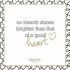 Beauty shines from within ✨ Xoxo, Sissi & Co.  #sissiandco #inspiredstyle #mondaymotivation #monday #motivation #qotd #beauty #beautiful #love #happy #motivational #loveyourself #heart #xoxo #shop #online