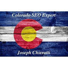 Colorado SEO Expert  http://coloradoseo.expert Joe Chierotti, The Colorado SEO Expert, offers Search Engine Optimization, Inbound Marketing and Online Reputation Management Consulting.