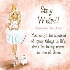 💗💗💗Jane Lee Logan's Princess Sassy Pants & Co. Happy Thoughts, Positive Thoughts, Positive Quotes, Positive Affirmations, Positive Vibes, Sassy Quotes, Cute Quotes, Sassy Sayings, Girly Quotes