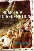 Road Trip to Redemption--ReConnecting Your Family   Diane Markins
