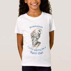 Somedays I just want to be a Barn Owl Fun Quote T-Shirt - animal gift ideas animals and pets diy customize