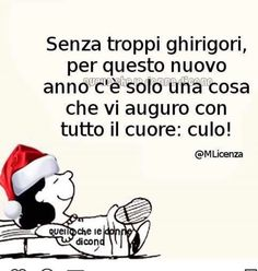 Augurio per il nuovo anno Lucy Van Pelt, Italian Humor, Happy New Year 2020, Merry Christmas And Happy New Year, Christmas Humor, Holidays And Events, Funny Quotes, Hilarious, Lol