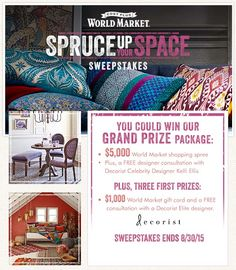 World Market Spruce Up Your Space Sweepstakes - $5000 grand prize WM shopping spree! www.settingforfour.com