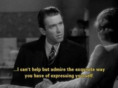 Discover and share Jimmy Stewart Quotes From Movies. Explore our collection of motivational and famous quotes by authors you know and love. Old Movie Quotes, Classic Movie Quotes, Film Quotes, Classic Movies, Poetry Quotes, Quotes From Movies, Classic Hollywood, Old Hollywood, Hollywood Images