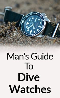 Man's Guide To Dive Watches