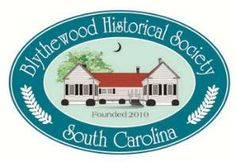 Blythewood Historical Society Richland County South Carolina