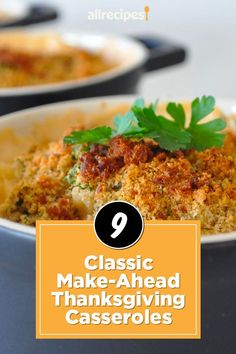 "10 Classic Make-Ahead Thanksgiving Casseroles | ""From decadent sweet potato casseroles to ooey-gooey mac and cheese, turkey-day side dishes are the pinnacle of comfort food to be thankful for. Even better? Most sides can take casserole form, which is great because casseroles tend to be less fussy and you can throw a bunch of them in the oven at once."" #thanksgiving #thankgivingrecipes #makeahead Thanksgiving Casserole, Thanksgiving Menu, Green Bean Casserole, Sweet Potato Casserole, Mac And Cheese, Green Beans, Side Dishes, The Best, Turkey"