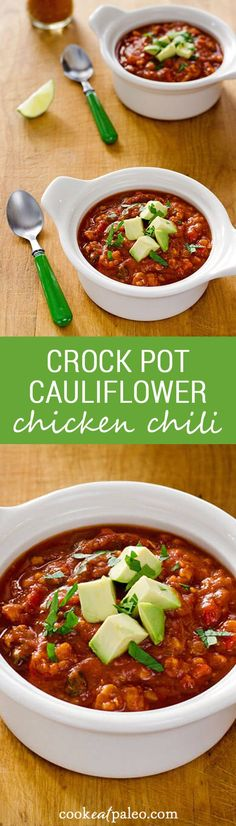 This chili recipe has a not-so-secret ingredient — cauliflower — standing in for the beans. Crock pot cauliflower chicken chili is an easy paleo dinner. ~ http:∕∕cookeatpaleo.com