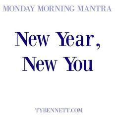 New Year, New You #mondaymorningmantra
