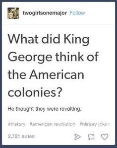 19 Ideas For History Jokes Puns Thoughts humor 19 Ideas For History Jokes Puns Thoughts History Puns, Funny History, History Major, History Timeline, Women's History, History Photos, History Facts, Really Funny, The Funny