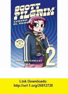 Scott Pilgrim 2. Contra el mundo (9788499081922) Bryan Lee OMalley , ISBN-10: 8499081924  , ISBN-13: 978-8499081922 ,  , tutorials , pdf , ebook , torrent , downloads , rapidshare , filesonic , hotfile , megaupload , fileserve