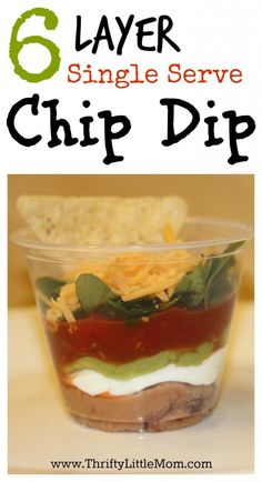6 Layer Single Serve Chip Dip.  Keep dip easy to eat for each of your guests as they mingle. Check out my method for getting a simple clean look for each layer!