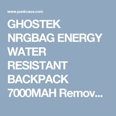 e52fad8a5b64 GHOSTEK NRGBAG ENERGY WATER RESISTANT BACKPACK 7000MAH