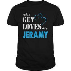 TeeForJeramy  Guy Loves Jeramy  Loves Jeramy Name Shirt