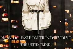 The Road to My Avennyou Fashion Trends get a Belted Shape NYFW 2015