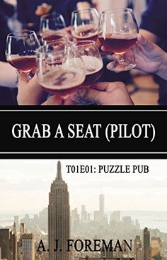 Grab a seat (Pilot): T01E01 (Puzzles Pub: Temporada 1) eBook: A. J. Foreman: Amazon.com.br: Loja Kindle