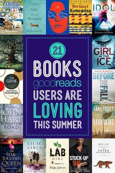 21 Books Goodreads Users Are Loving This Summer ~ Perfect companions for any kind of getaway.