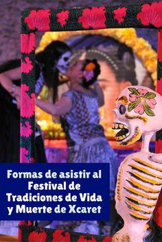 Cómo conseguir boletos para #FestivalVidaYMuerte de Xcaret.