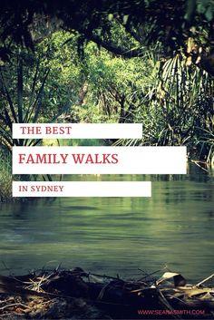 the best family walks in Sydney