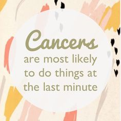 Cancer Zodiac Sign ♋ Again, whether we like it or not