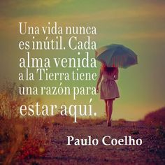 PC Quotes, Movie Posters, Movies, Painting, Paulo Coelho, Life, Being Happy, Prayers, Feelings