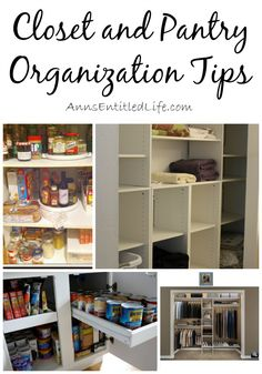 Closet and Pantry Organization Tips; If you would like to organize your closest and pantry, these Closet and Pantry Organization Tips are certain to help: http://www.annsentitledlife.com/library-reading/closet-and-pantry-organization-tips/