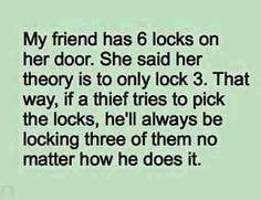 my friend has 6 locks
