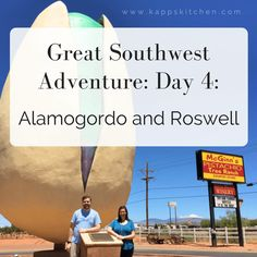 Great Southwest Adventure: Day 4: Alamogordo and Roswell