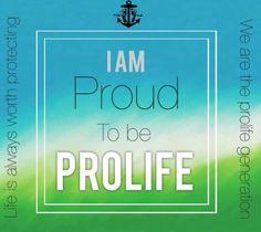 I am PROUD to be prolife #Prolife #StopAbortion #ProlifeYouth