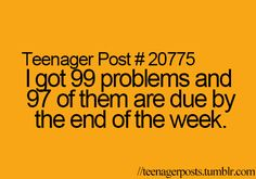 Close but 85 of them are already due and 5 of them are due tommorow Teenager Quotes, Teen Quotes, Teenager Posts, Super Funny, Really Funny, Funny Teen Posts, Relatable Posts, You Just Realized, Funny Jokes