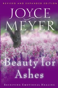Beauty for Ashes by Joyce Meyer.   This is a wonderful book but I really like anything Joyce put her heart and mind into because she is a woman of God and has a remarkable story of a life to be who she is now!  It could only be through Christ that she became who she is!