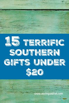 Howdy Y'all.  Need a presents that will charm your friends and family. You will love these 15 Terrific Southern Gifts Under $20 and your wallet will too.