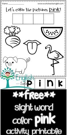 color pink activity sheet for preschool and kindergarten. Color the rdish, watermelon, flamingo, tongue and pig pink. Cut the letter tiles and form the word pink and paste it. Sight Word Activities, Color Activities, Activities For Kids, Word Free, Activity Sheets, Sight Words, Learn To Read, Language Arts, Flamingo
