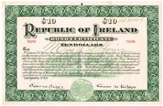 1920 January) Republic of Ireland Ten Dollars Bond issued by Eamon de Valera Bond Issue, Republic Of Ireland, Political Issues, Irish, January, Politics, Irish Language, Ireland