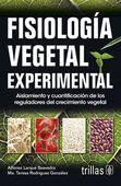 LIBROS TRILLAS: FISIOLOGIA VEGETAL EXPERIMENTAL AISLAMIENTO Y CUAN...