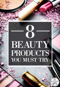 beauty products you have to try!