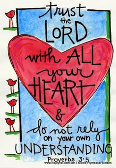 Bible Verse Proverbs Trust the Lord with All your Heart Illustrated Watercolor print Bible Verse Art, Bible Scriptures, Bible Quotes, Scripture Doodle, Biblical Verses, Memory Verse, Heart Quotes, Qoutes, Christian Art