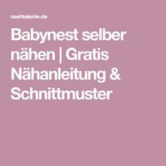 Babynest selber nähen | Gratis Nähanleitung & Schnittmuster