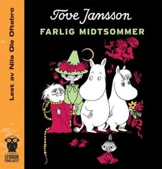 """Tove Jansson - """"Farlig midtsommer"""" (audio edition, read by Nils Ole Oftebro)"""