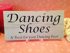 Shabby & Chic Wedding signs Plaques, Dancing Shoes Bride Groom