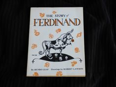 The Story of Ferdinand by Munro Leaf - Softcover - Unpaginated - 32 Pages - Clean Condition - Superb Story - Drawings by Robert Lawson - Fab by ChicAvantGarde on Etsy https://www.etsy.com/listing/470997490/the-story-of-ferdinand-by-munro-leaf