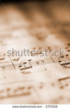 Google Image Result for http://image.shutterstock.com/display_pic_with_logo/73001/73001,1172430368,1/stock-photo-sheet-music-in-sepia-tone-with-ultra-short-dof-2757026.jpg