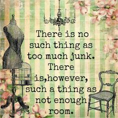 Sadly, it's true. I've got the junk to prove it! Sign Quotes, Me Quotes, Funny Quotes, Qoutes, Quotable Quotes, Sarcastic Sayings, Respect Quotes, Beach Quotes, And So It Begins