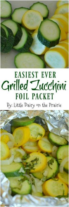 Grilled Zucchini in a foil packet is packed with flavor and is so easy to make! … Grilled zucchini in a foil wrap is full of flavor and so easy to prepare! I throw it with my meat on the grill and the dinner is ready! Small dairy in the prairie Foil Packet Dinners, Foil Pack Meals, Foil Dinners, Foil Packets, Side Dish Recipes, Vegetable Recipes, Vegetarian Recipes, Healthy Recipes, Veggie Food